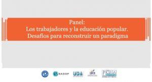 """Lee más sobre el artículo """"Los Trabajadores y la Educación Popular"""" en la Feria del Libro"""