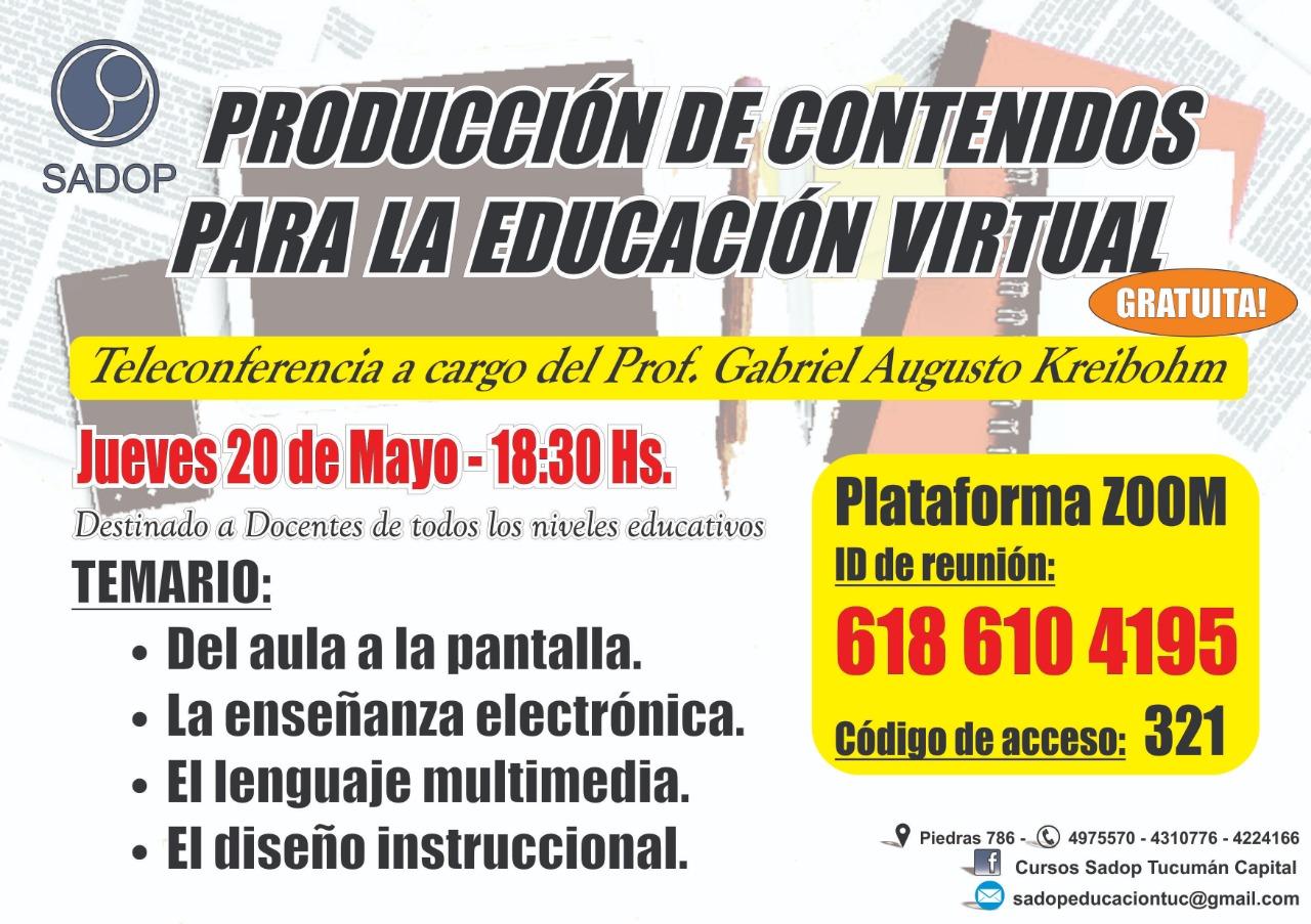 En este momento estás viendo Tele-conferencia «Producción de Contenidos para la Educación Virtual» a cargo del prof. Gabriel Kreibohm